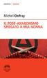 Cover of Il post-anarchismo spiegato a mia nonna