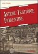 Cover of Antiche trattorie fiorentine