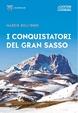 Cover of I conquistatori del Gran Sasso