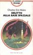 Cover of Delitto alla base spaziale