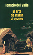 Cover of El arte de matar dragones