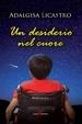 Cover of Un desiderio nel cuore