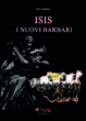 Cover of Isis. I nuovi barbari