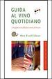 Cover of Guida al vino quotidiano