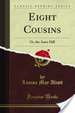 Cover of Eight cousins, or, The aunt-hill