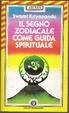 Cover of Il segno zodiacale come guida spirituale
