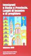 Cover of Immigrati a Roma e Provincia. Luoghi di incontro e di preghiera
