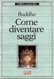 Cover of Come diventare saggi