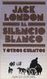 Cover of El silencio blanco y otros cuentos