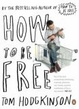 Cover of How to be Free