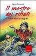 Cover of Il mostro dei rifiuti e altre storie ecologiche