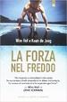 Cover of La forza nel freddo