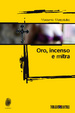 Cover of Oro incenso e mitra