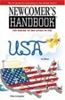 Cover of Newcomer's Handbook For Moving To And Living In The Usa