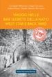 Cover of Viaggio nelle basi segrete della Nato West Star e Back Yard