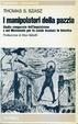 Cover of I manipolatori della pazzia