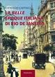 Cover of La belle époque italiana di Rio de Janeiro
