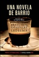 Cover of Una novela de barrio