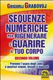 Cover of Sequenze numeriche per rigenerare e guarire il tuo corpo - Vol. 2