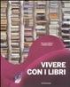 Cover of Vivere con i libri