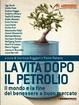 Cover of La vita dopo il petrolio