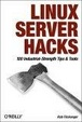Cover of Linux Server Hacks