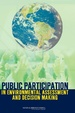 Cover of Public Participation in Environmental Assessment and Decision Making