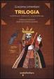 Cover of Trilogia della memoria: In contumacia-Dentro la D-La spirale della tigre