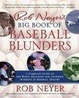 Cover of Rob Neyer's Big Book of Baseball Blunders