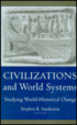 Cover of Civilizations and World Systems