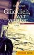 Cover of Glücklich, wer vergisst