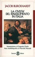 Cover of La civiltà del Rinascimento in Italia