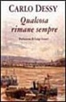 Cover of Qualcosa rimane sempre