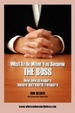 Cover of What to Do When You Become the Boss