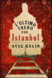 Cover of L'ultimo treno per Istanbul