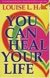 Cover of You Can Heal Your Life