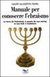 Cover of Manuale per conoscere l'ebraismo