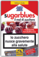 Cover of Sugarblues, il mal di zucchero