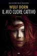 Cover of Il mio cuore cattivo