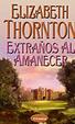 Cover of EXTRAÑOS AL AMANECER