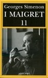 Cover of I Maigret 11