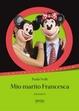 Cover of Mio marito Francesca