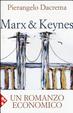 Cover of Marx & Keynes. Un romanzo economico