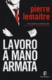 Cover of Lavoro a mano armata