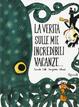 Cover of La verità sulle mie incredibili vacanze…