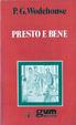 Cover of Presto e bene