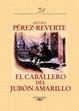 Cover of El caballero del jubón amarillo