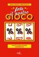 Cover of Fate il nostro gioco