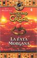 Cover of Il mistero del Graal / La fata Morgana