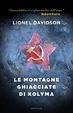 Cover of Le montagne ghiacciate di Kolyma